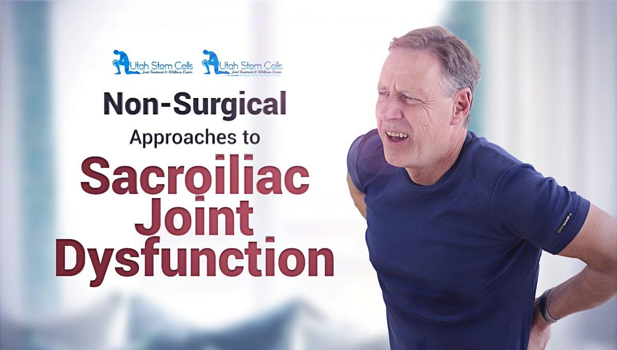 Non-Surgical Sacroiliac Joint Dysfunction