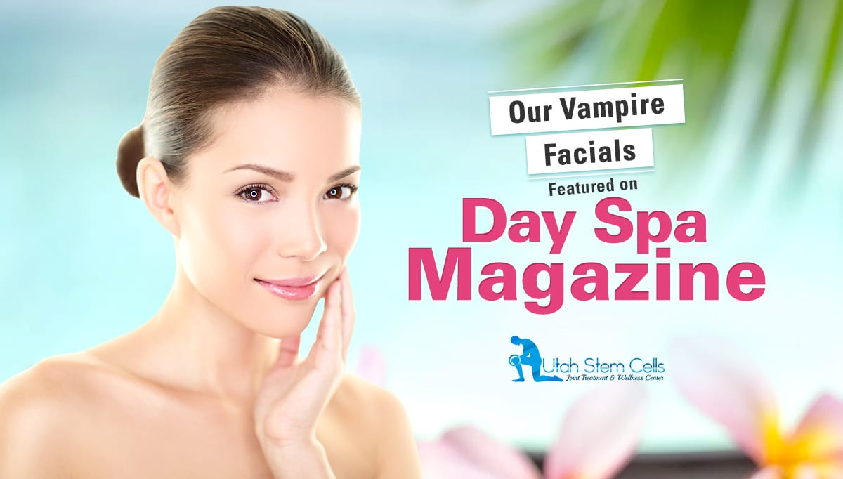 Our Vampire Facials Featured on DaySpa Magazine