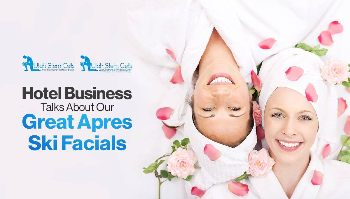 Hotel Business Talks About Our Great Apres Ski Facials
